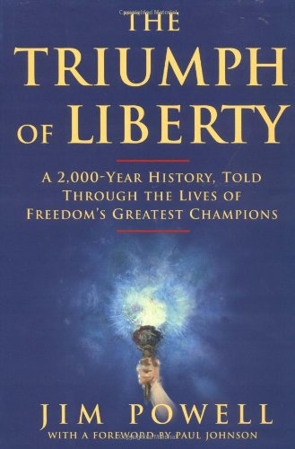 9780684859675: The Triumph of Liberty: A 2, 000 Year History Through the Lives of Freedom's Champions