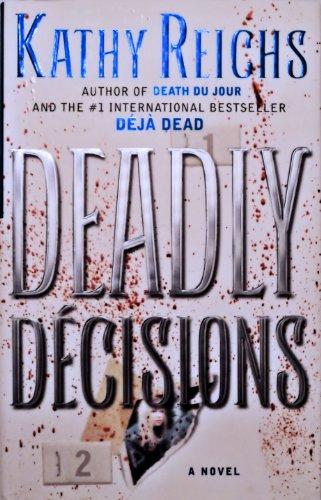 "Deadly DÃ cisions "" Signed "": Reichs, Kathy"
