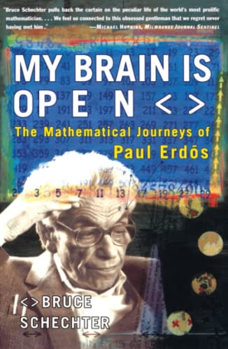 9780684859804: MY BRAIN IS OPEN: The Mathematical Journeys of Paul Erdos