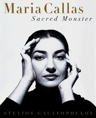 9780684859859: MARIA CALLAS: Sacred Monster