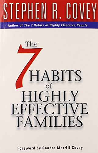 9780684860084: 7 Habits Of Highly Effective Families