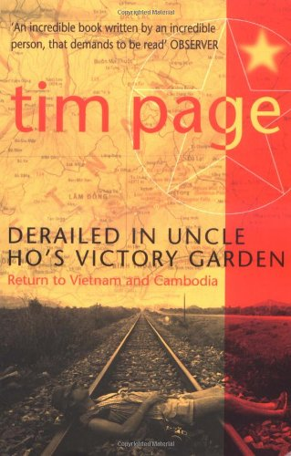 9780684860244: Derailed in Uncle Ho's Victory Garden: Return to Vietnam and Cambodia