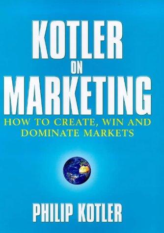 9780684860381: Kotler on Marketing