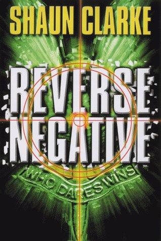 Reverse Negative.: Clarke, Shaun (aka William Allen Harbinson).