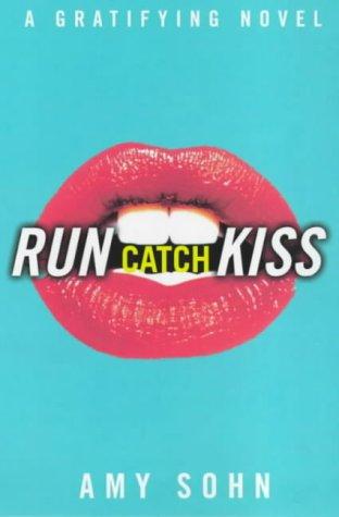 9780684861340: Run Catch Kiss: a Gratifying Novel