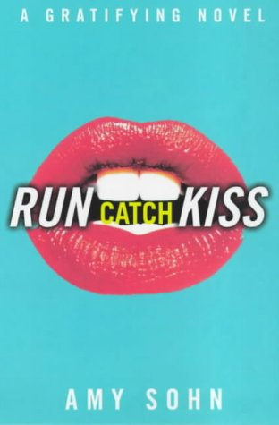 9780684861340: Run Catch Kiss: a Gratifying Novel