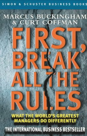 9780684861388: First, Break All the Rules: What the World's Greatest Managers Do Differently