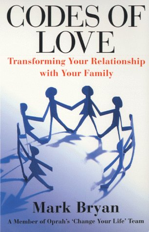 9780684861487: Codes of Love: Transforming your Relationship