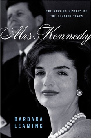 9780684862095: Mrs. Kennedy: The Missing History of the Kennedy Years