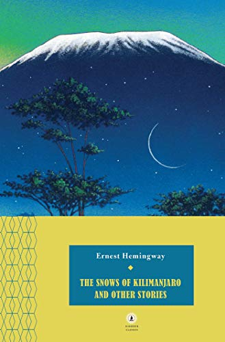 9780684862217: The Snows of Kilimanjaro and Other Stories (Scribner Classics)