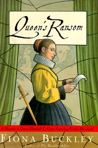 9780684862675: Queen's Ransom: A Mystery at Queen Elizabeth I's Court Featuring Ursula Blanchard