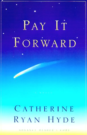 9780684862712: PAY IT FORWARD: A Novel