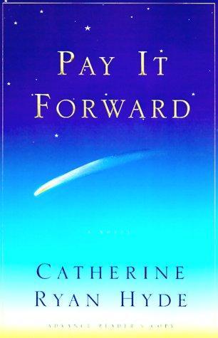 9780684862712: PAY IT FORWARD: A Novel