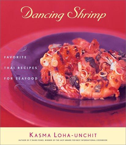 9780684862729: Dancing Shrimp: Favorite Thai Recipes for Seafood