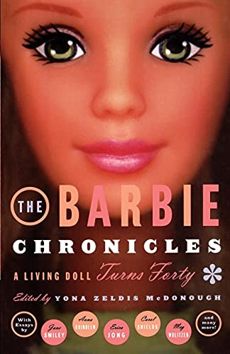 9780684862750: The Barbie Chronicles: A Living Doll Turns Forty