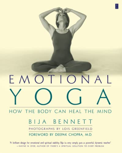 9780684862774: Emotional Yoga: How the Body Can Heal the Mind