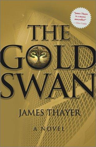9780684862866: The Gold Swan : A Novel