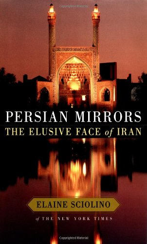 9780684862903: Persian Mirrors: The Elusive Face of Iran
