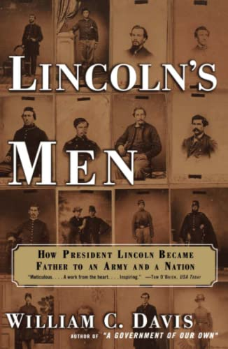 9780684862941: LINCOLN'S MEN: How President Lincoln Became Father to an Army and a Nation