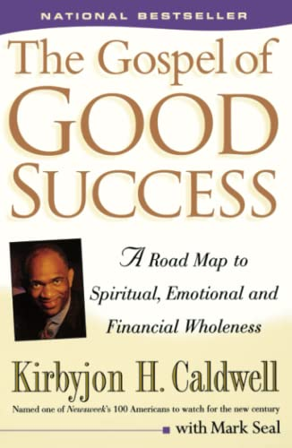 9780684863078: The Gospel of Good Success: A Road Map to Spiritual, Emotional and Financial Wholeness