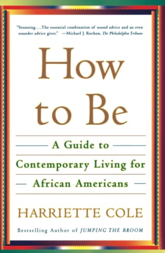 9780684863085: How to Be: A Guide to Contemporary Living for African Americans