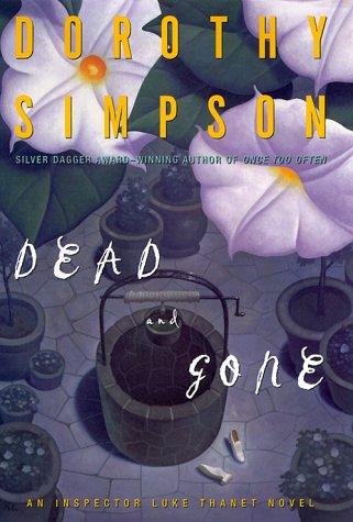 9780684863368: Dead and Gone: An Inspector Luke Thanet Novel (Inspector Thanet Mysteries)