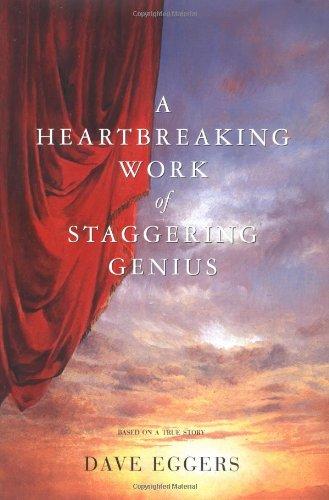 9780684863474: A Heartbreaking Work Of Staggering Genius : A Memoir Based on a True Story