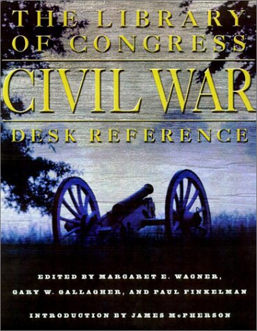 9780684863504: The Library of Congress Civil War Desk Reference