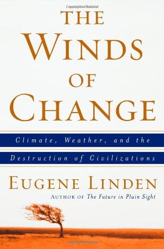 9780684863528: The Winds of Change: Climate, Weather, and the Destruction of Civilizations