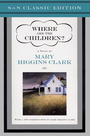 9780684863566: Where Are the Children?