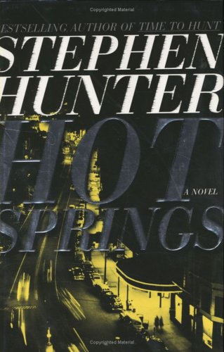 Hot Springs: Hunter, Stephen