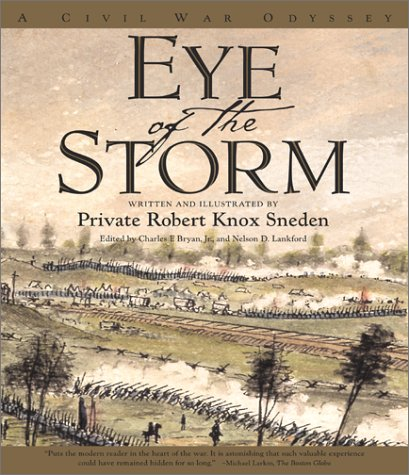 9780684863665: Eye of the Storm: A Civil War Odyssey