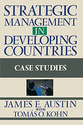 9780684863702: Strategic Management in Developing Countries: Case Studies