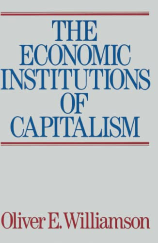 9780684863740: The Economic Institutions of Capitalism