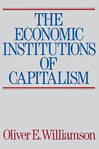 9780684863740: The Economic Institutions of Capitalism