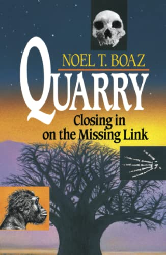 9780684863788: Quarry: Closing In On the Missing Link