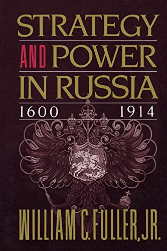 9780684863825: Strategy and Power in Russia 1600-1914
