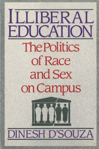9780684863849: Illibereal Education: The Politics of Race and Sex on Campus