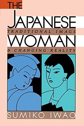9780684863931: The Japanese Woman: Traditional Image and Changing Reality