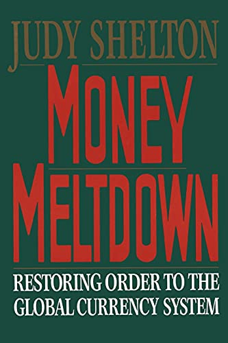 9780684863948: Money Meltdown