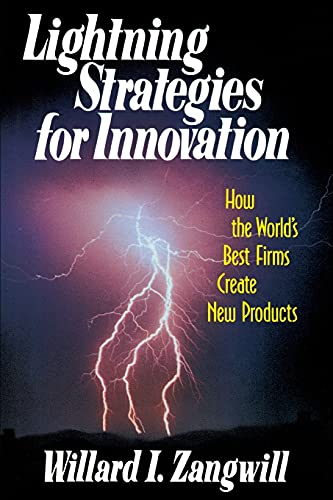 Lightning Strategies For Innovation: William I Zangwill