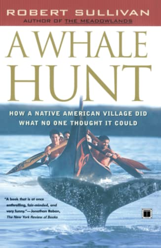 9780684864341: A Whale Hunt: How a Native American Village Did What No One Thought It Could
