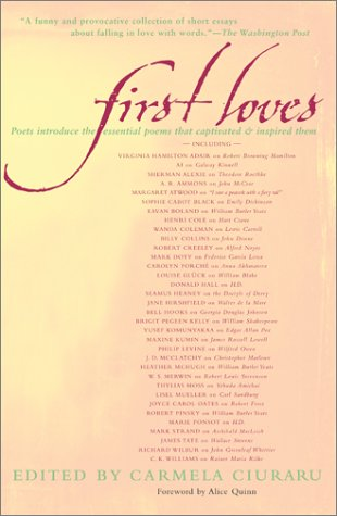 9780684864396: First Loves: Poets Introduce the Essential Poems That Captivated and Inspired Them
