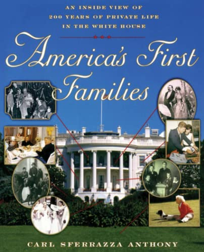 9780684864426: America's First Families: An Inside View of 200 Years of Private Life in the White House (Lisa Drew Books (Paperback))