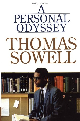 A Personal Odyssey: Sowell, Thomas
