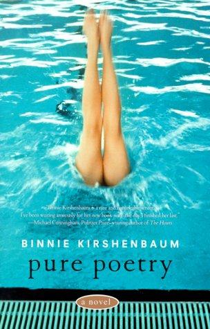 Pure Poetry: A Novel: Kirshenbaum, Binnie