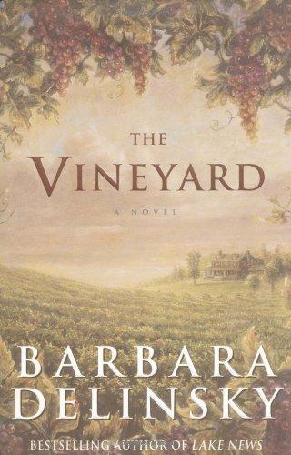 The Vineyard: A Novel: Delinsky, Barbara