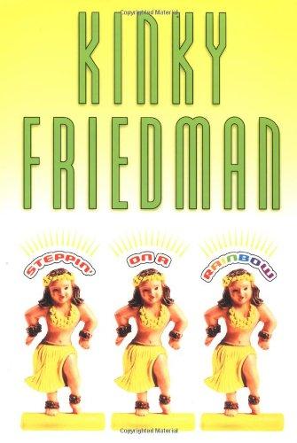 Steppin' on a Rainbow: Friedman, Kinky