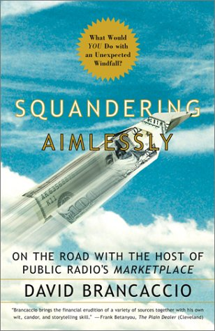 Squandering Aimlessly: On the Road with the Host of Public Radio's