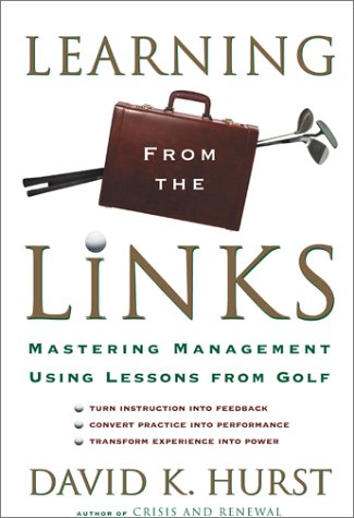 9780684865010: Learning from the Links: Mastering Management Using Lessons from Golf